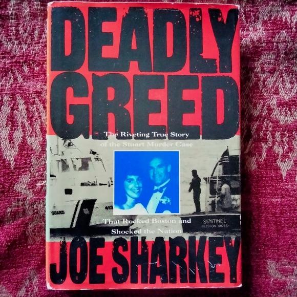 Deadly Greed by Joe Sharkey